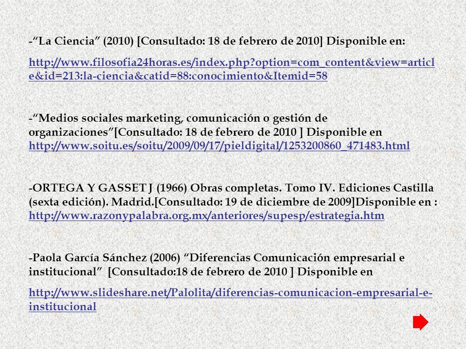 - La Ciencia (2010) [Consultado: 18 de febrero de 2010] Disponible en: